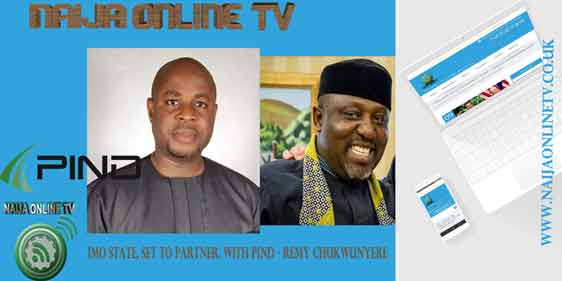 IMO STATE, SET TO PARTNER, WITH PIND – REMY CHUKWUNYERE